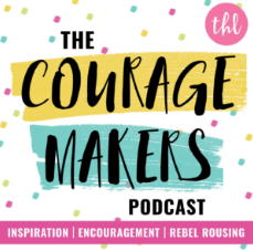 The Courage Makers