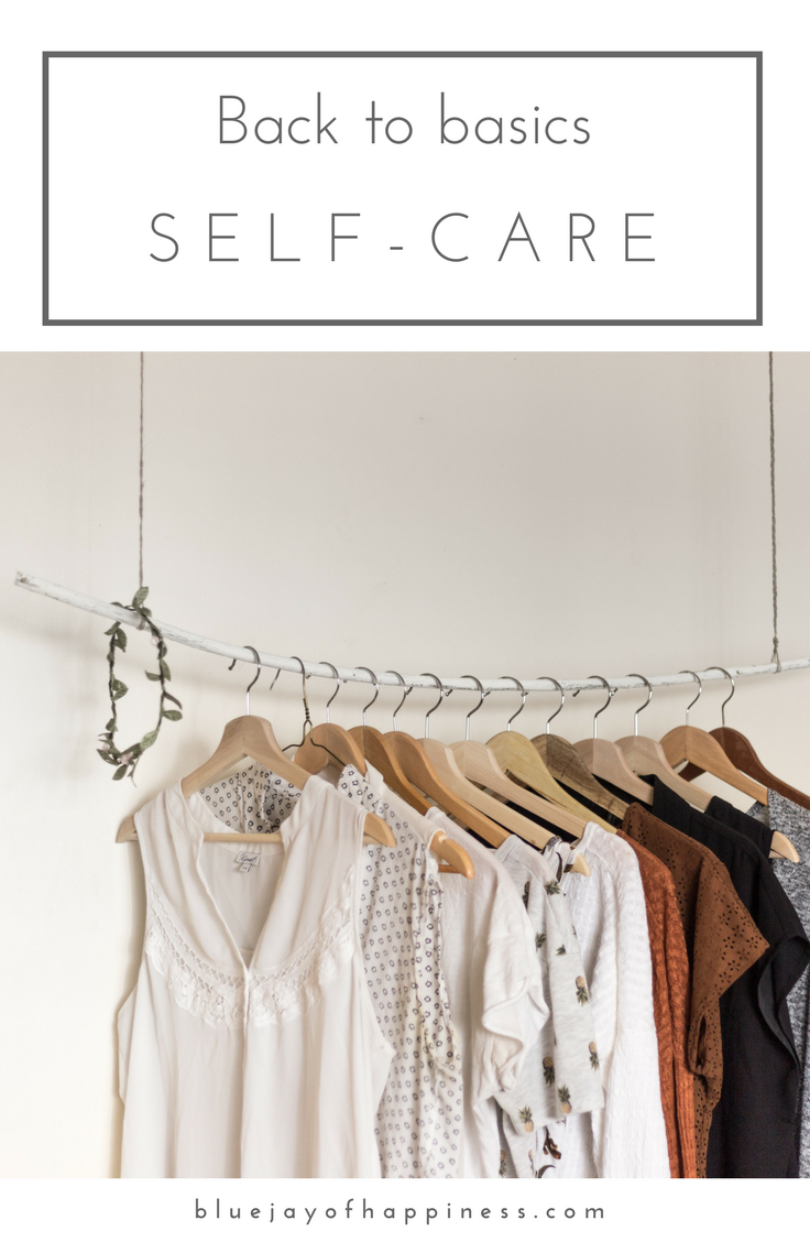 Back to basics self-care tips