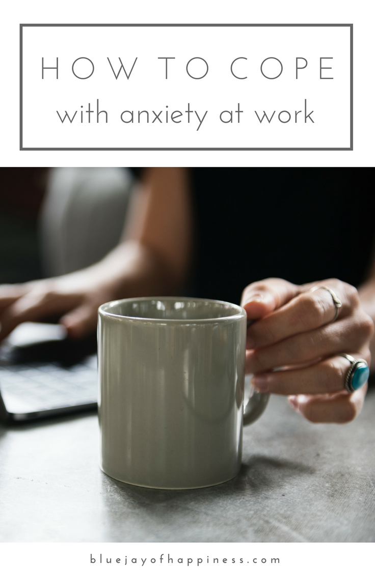 How to cope with anxiety at work