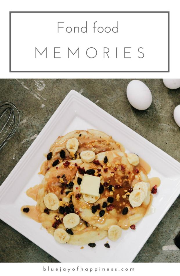 Fond food memories