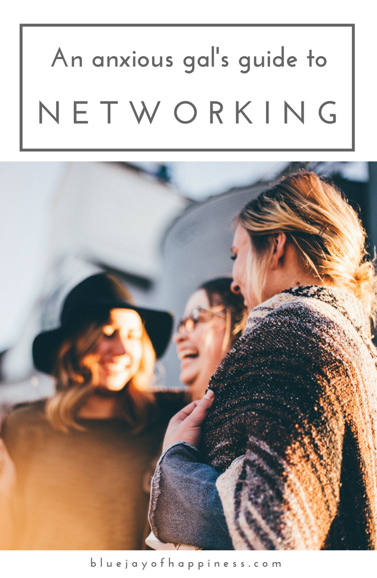 An anxious gal's guide to networking