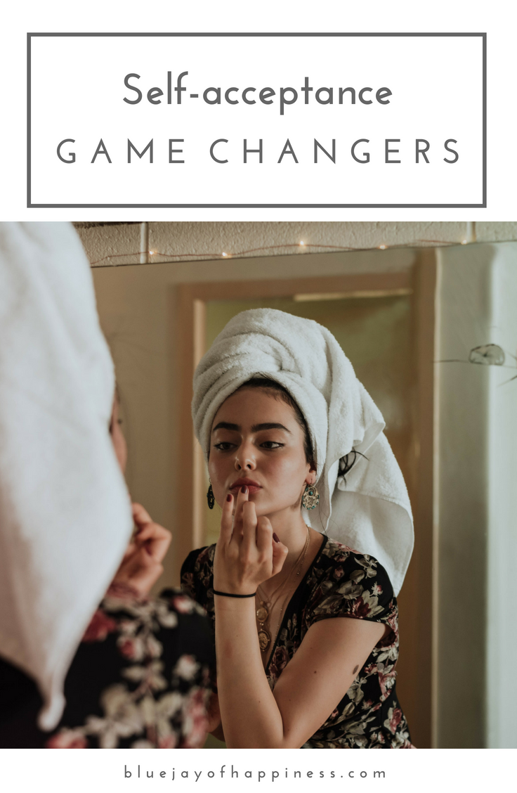 Self-acceptance game changers