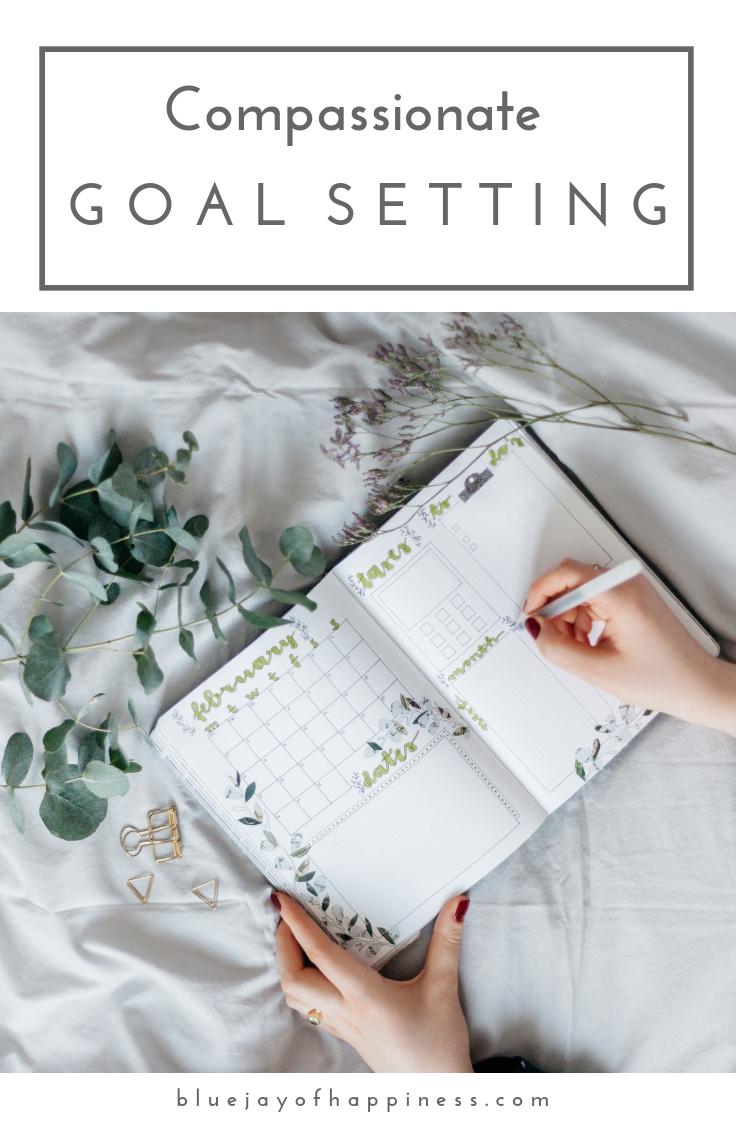 Compassionate goal setting tips