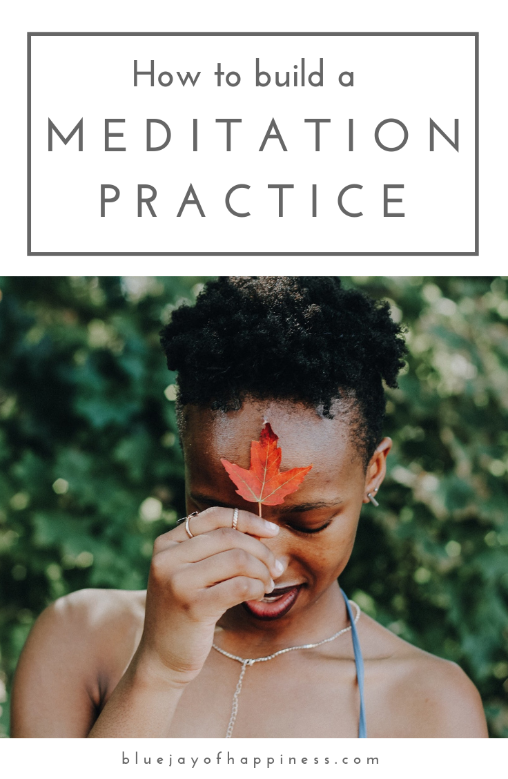 How to build a meditation practice