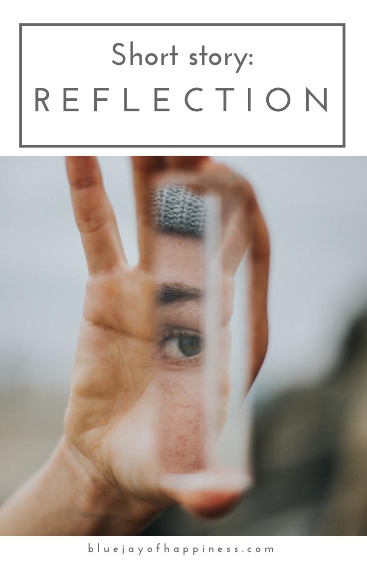 Short story - reflection