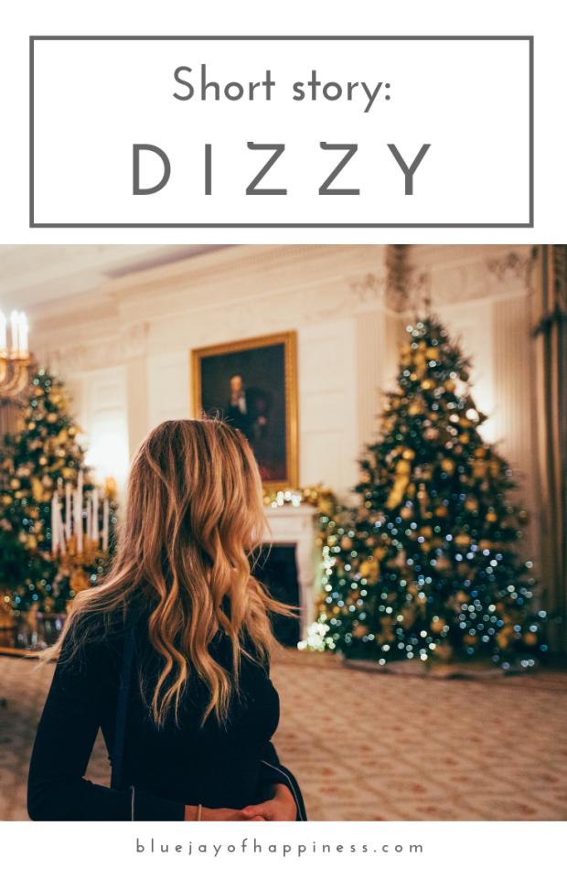 Short story - dizzy