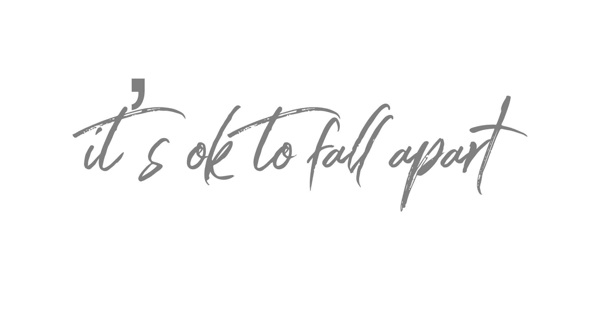 It's OK to fall apart – Blue Jay of Happiness