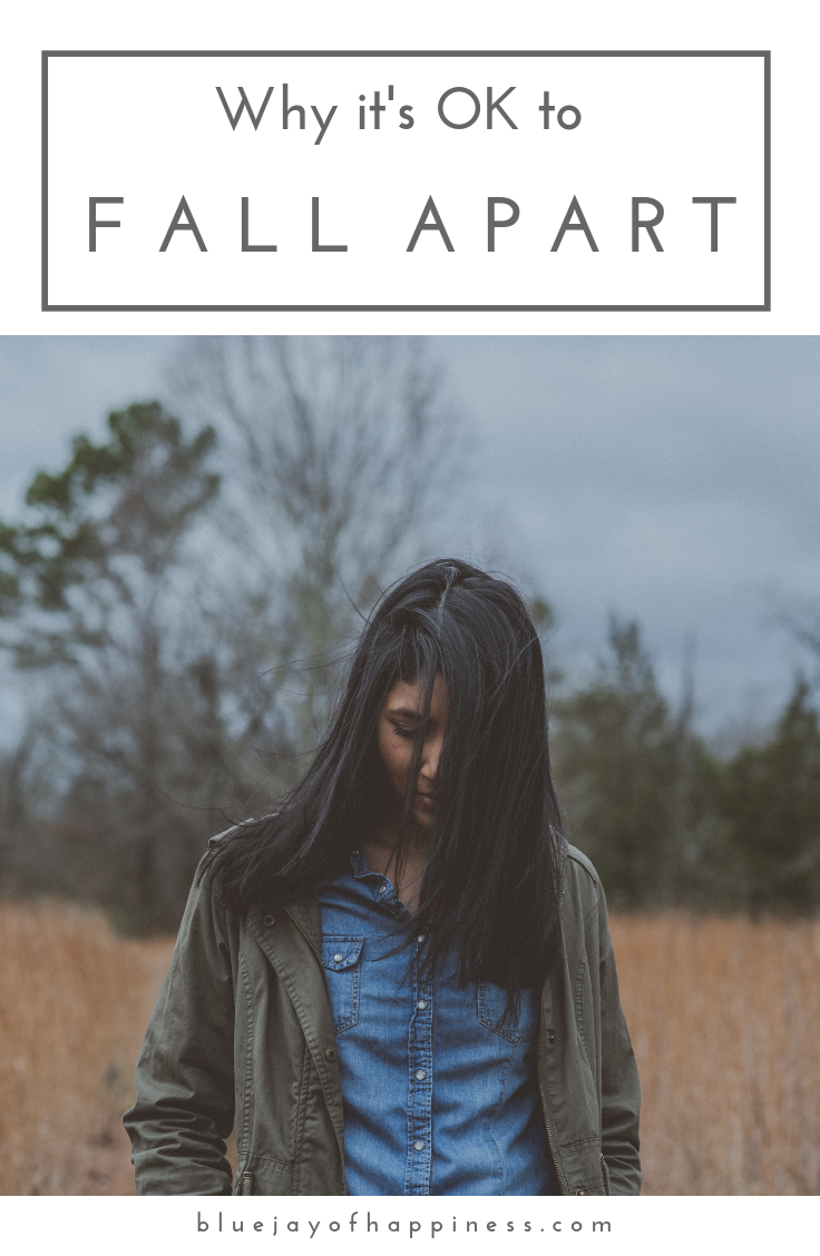Why it's ok to fall apart