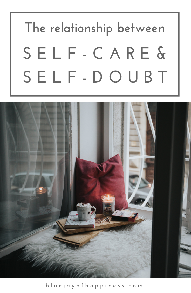 the relationship between self-care and self-doubt