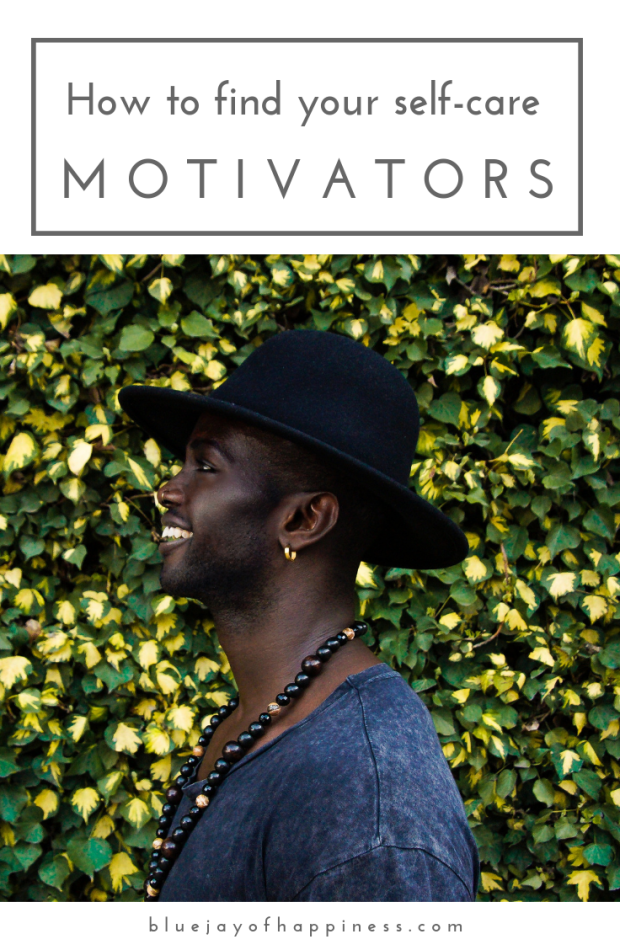How to find your self-care motivators