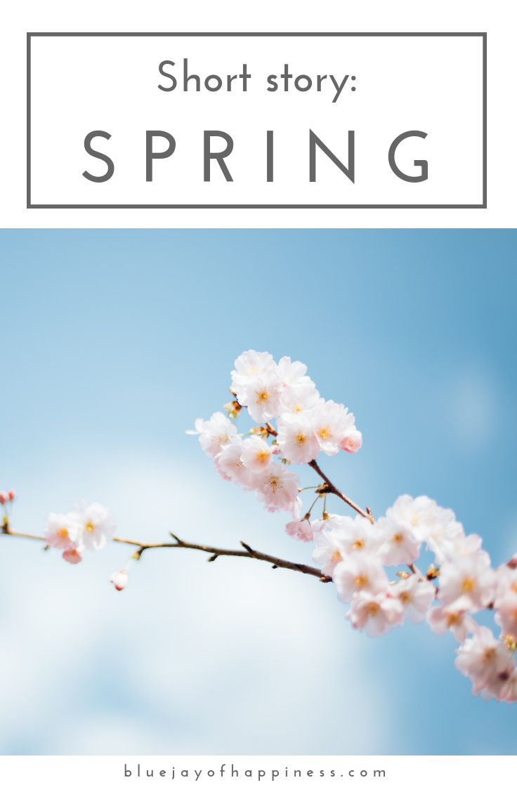 Short story - Spring