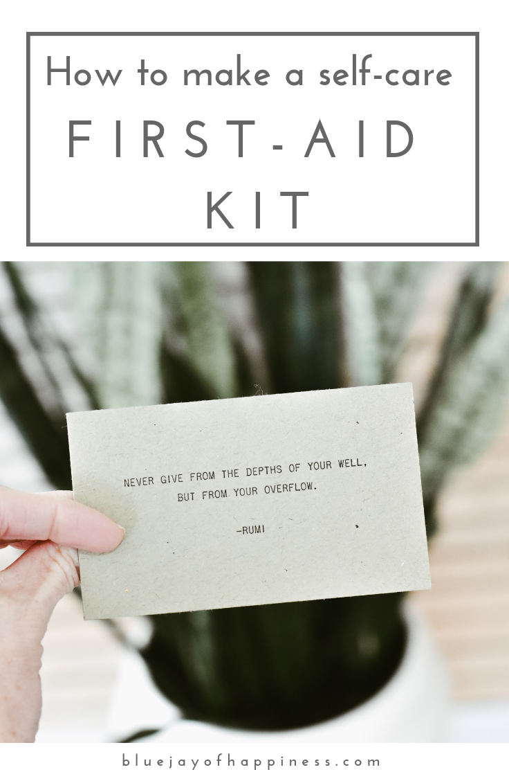How to make a self-care first aid kit