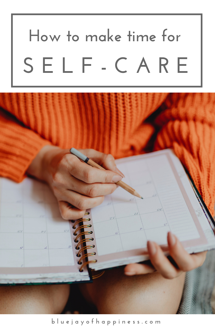 How to make time for self-care