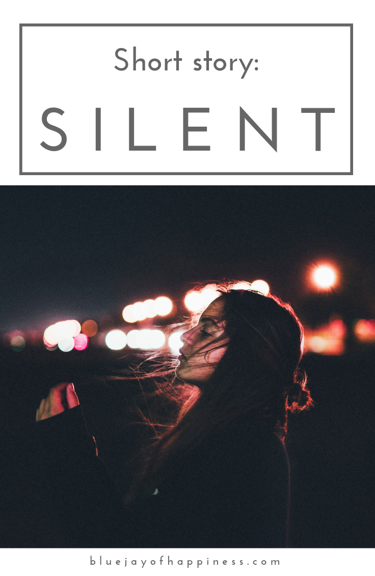 Short story - SILENT