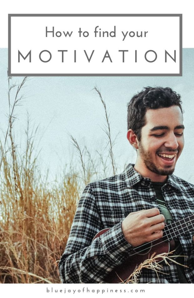 How to find your motivation for life again
